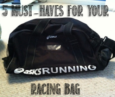 5 Must-Haves for Your Race Bag