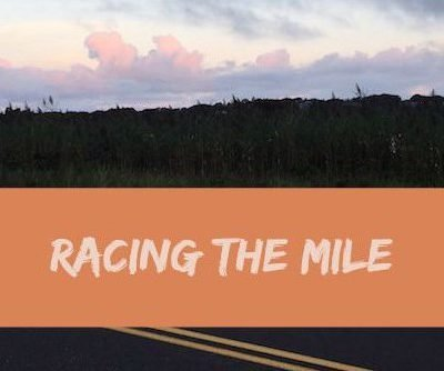 Racing the Mile