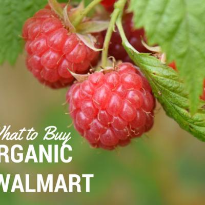 What to Buy Organic at Walmart
