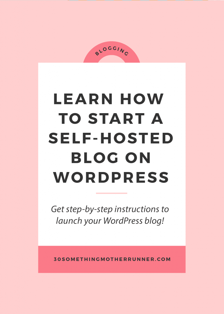 7 Easy Steps To Set Up A Self Hosted Wordpress Blog This Real Mom