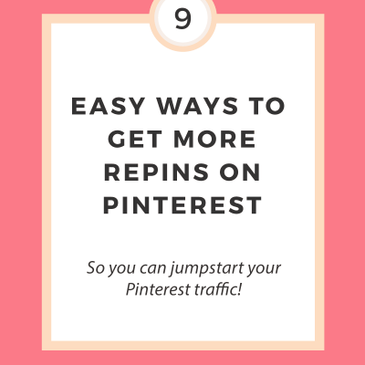 9 Easy Ways to Get More Repins on Pinterest
