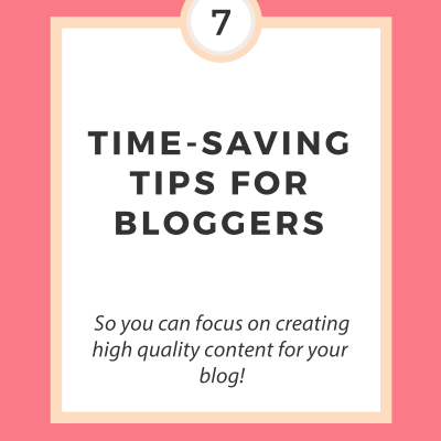 7 Time-Saving Tips for Blogging