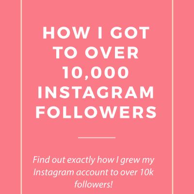 How I Got to Over 10k Instagram Followers