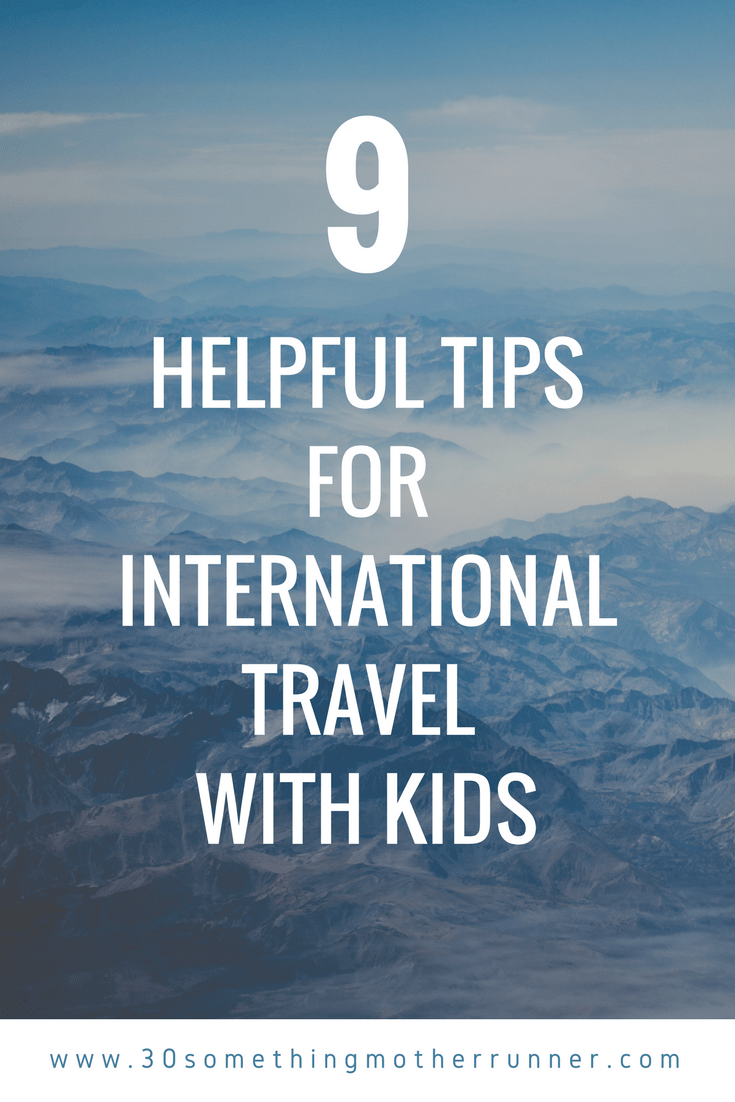 Helpful Tips for International Travel with Kids