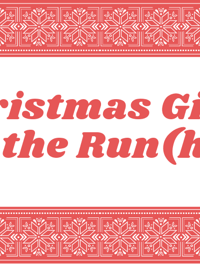5 Christmas Gifts for the Run(her)